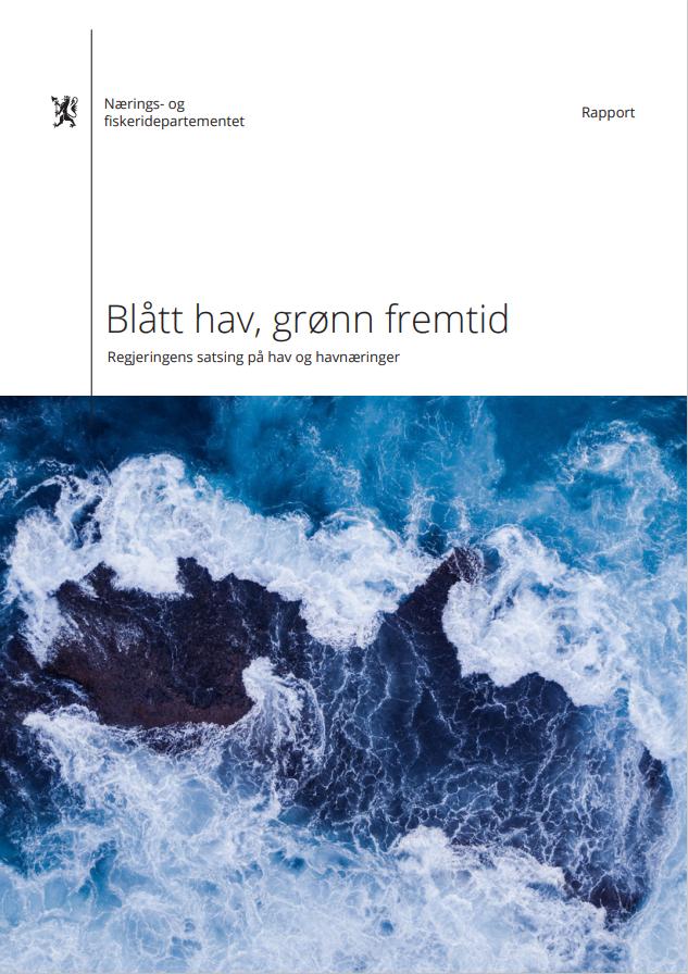 Regjeringens rapport - Blått hav, grønn fremtid