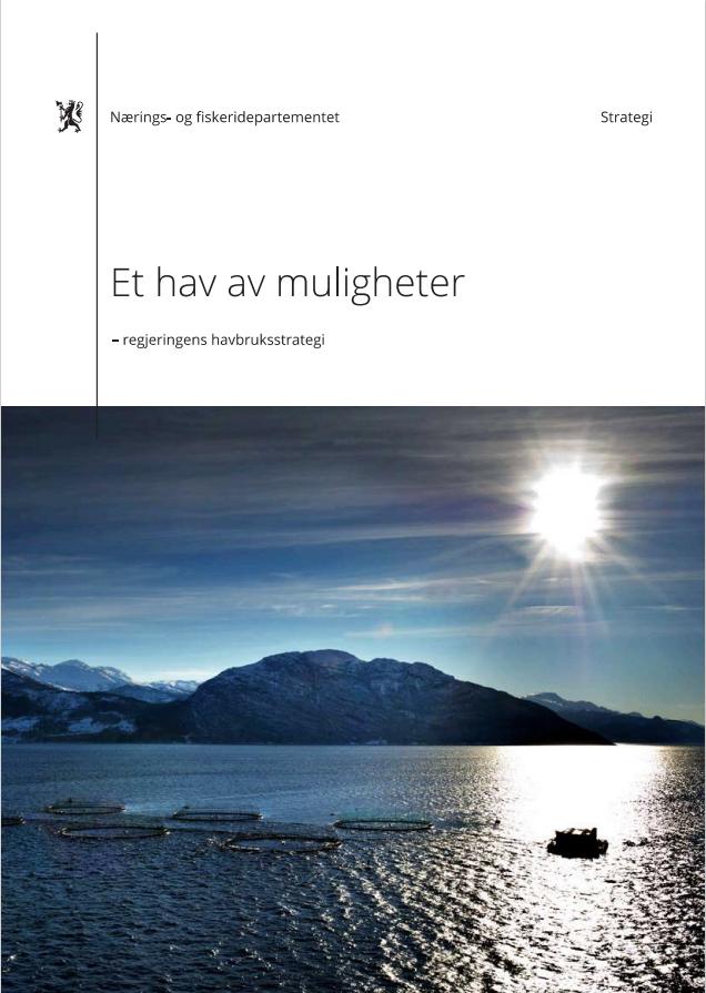 Et hav av muligheter - regjeringens havbruksstrategi