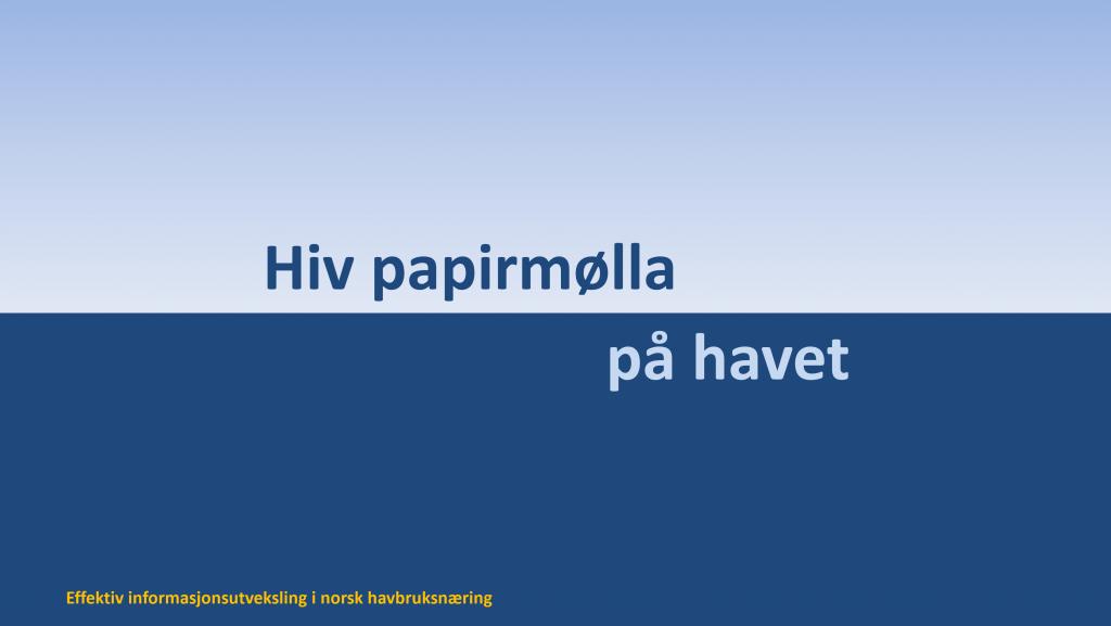 hiv papirmølla på havet